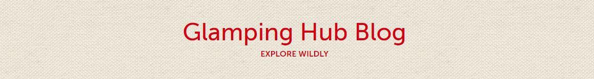 Glamping Hub Blog